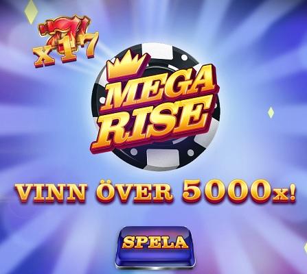 Vinn över 5000x i Mega Rise!